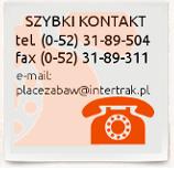 Drewniane Place Zabaw - Telefon (052) 31-89-504, placezabaw@intertrak.pl